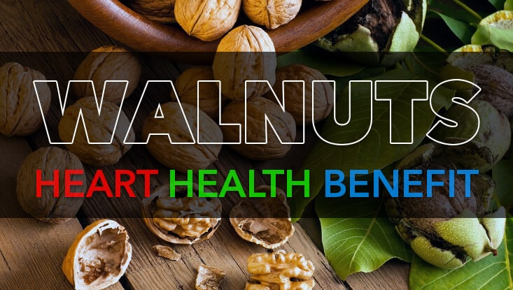 Walnuts Heart Health Benefit