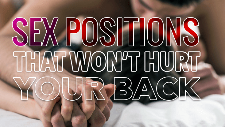 Back-Friendly Sex Positions